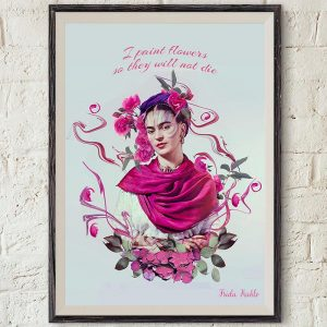 Frida Kahlo Photo with Flowers and Quote
